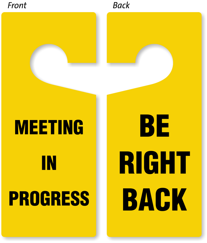 683x800 Be Right Back Meeting In Progress Door Hanger, 2 Sided Signs, Sku