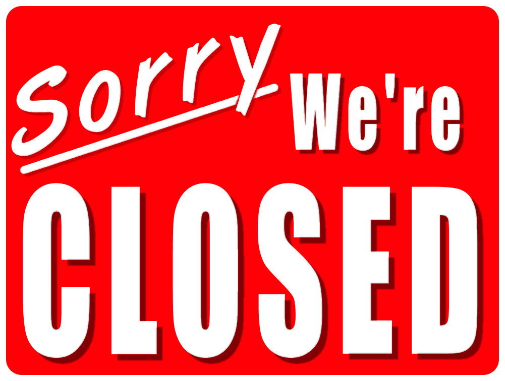 1001x756 Office Is Closed Sign