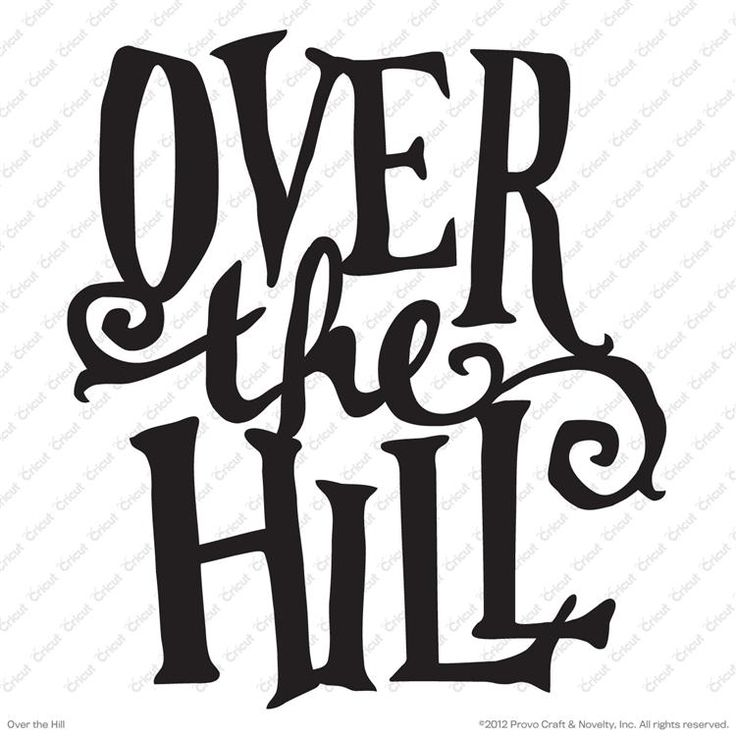 over the hill clipart free download best over the hill clipart on rh clipartmag com over the hill birthday clipart over the hill clip art free