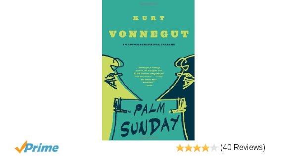 600x315 Palm Sunday An Autobiographical Collage Kurt Vonnegut