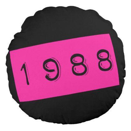 422x422 1988 Birthday Pink 80's Theme Retro Throwback Round Pillow Round