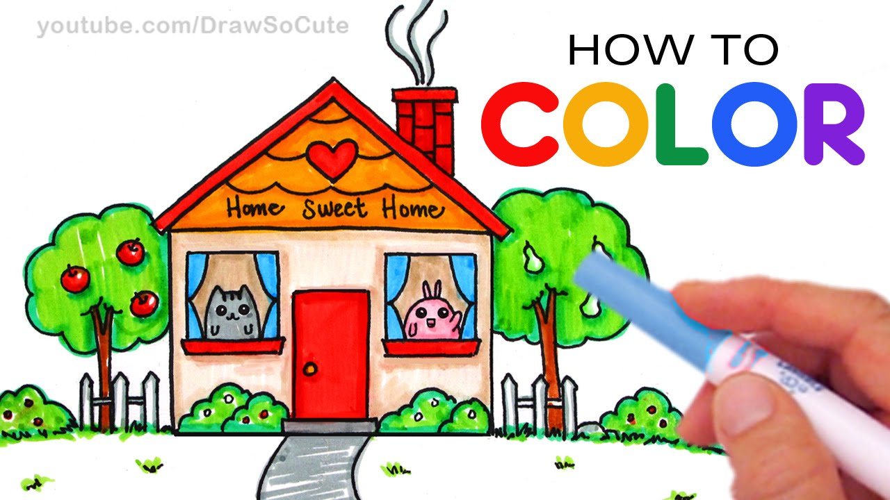1280x720 How To Color Cartoon House Step By Step For Mom Home Sweet Home