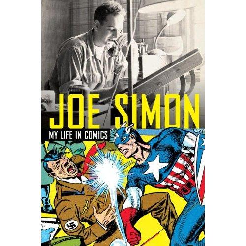 500x500 Joe Simon My Life In Comics The Golden Age Of Comic Books