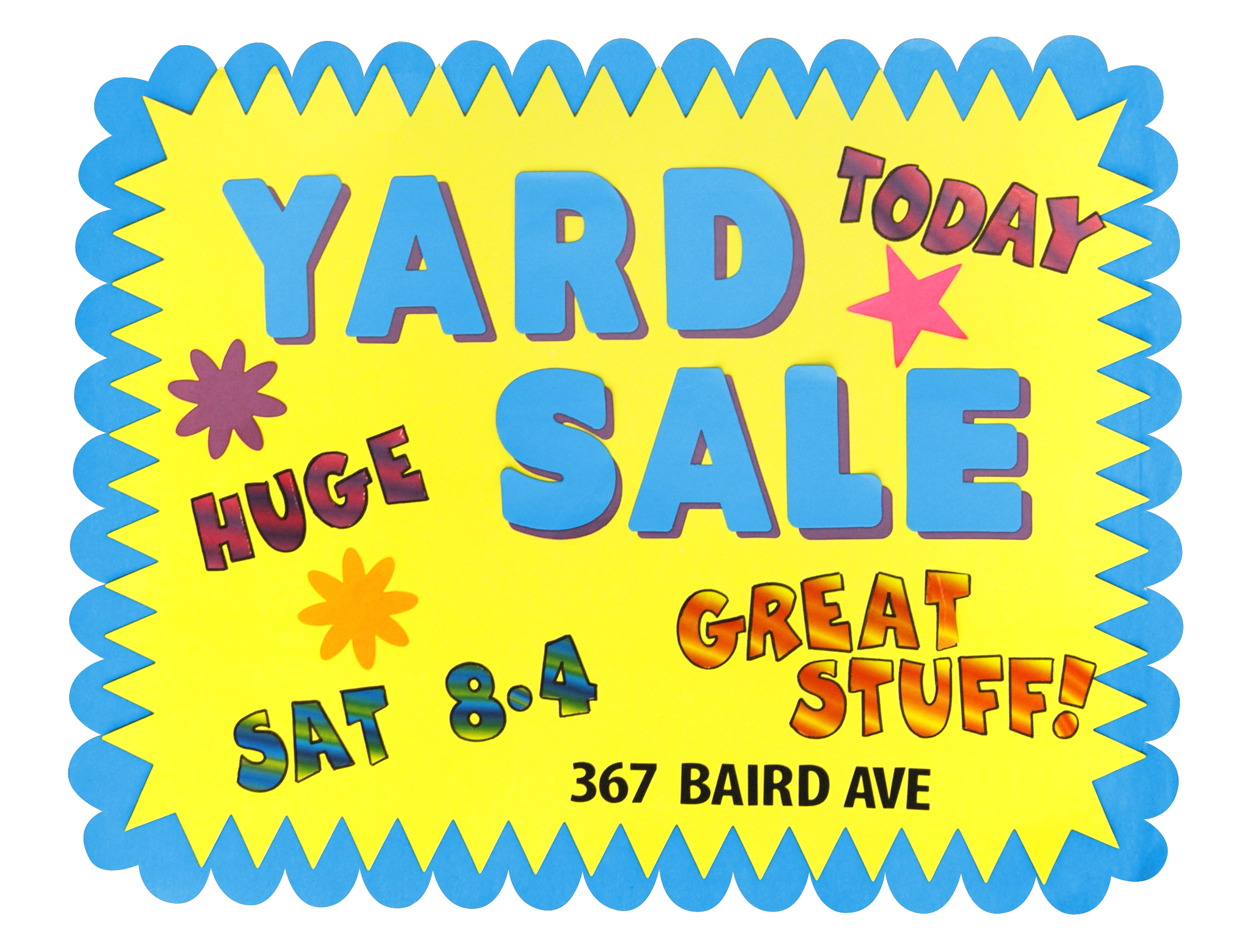 2332x1791 Step Up Your Yard Sales And Garage Sales With An Awesome Sign