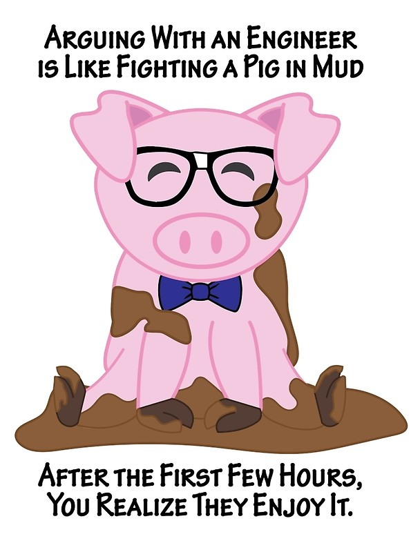 608x800 Engineer Pig In Mud Posters By Sgurf Redbubble