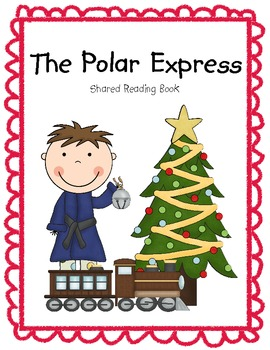 270x350 The Polar Express Shared Reading Emergent Reader + Student Copy