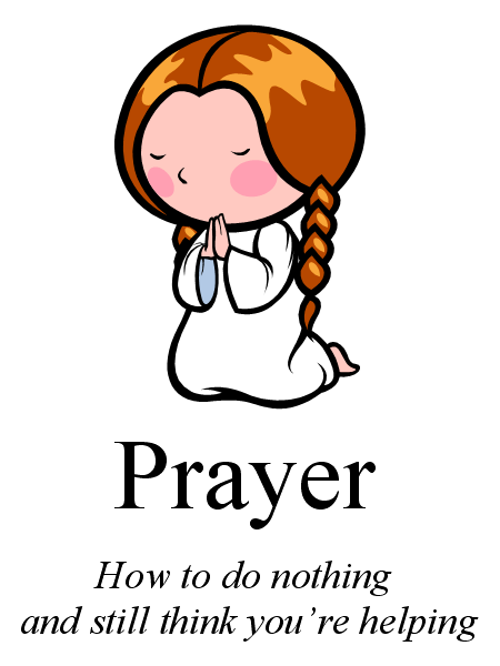 450x600 Prayer How To Do Nothing And Still Think You'Re Helping