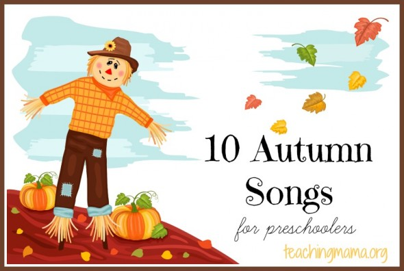 590x396 Preschool Songs For Every Season (With Printables!)