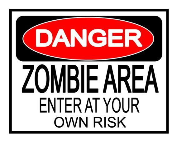 568x454 Halloween Danger Zombie Area Yard Sign Poster Print