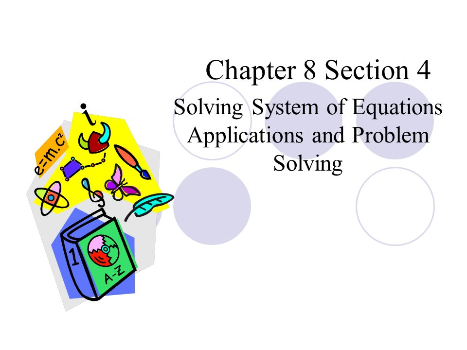 960x720 Chapter 8 Section 4 Solving System Of Equations Applications