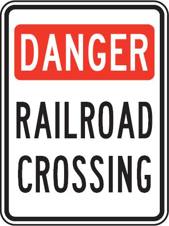 348x464 Danger Railroad Crossing Sign X4425