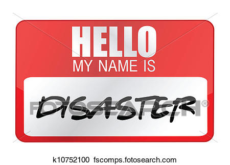 450x323 Clipart Of Hello My Name Is Disaster Name Tag K10752100