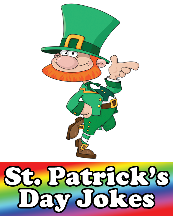 553x691 St. Patrick's Day Jokes, Riddles And One Liners
