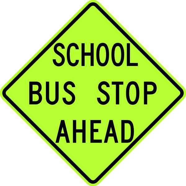600x600 School Bus Stop Ahead Sign Fluorescent Clip Art