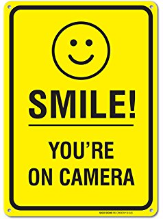 238x320 Smile You'Re On Camera Sign, 9 X 12 Street Signs