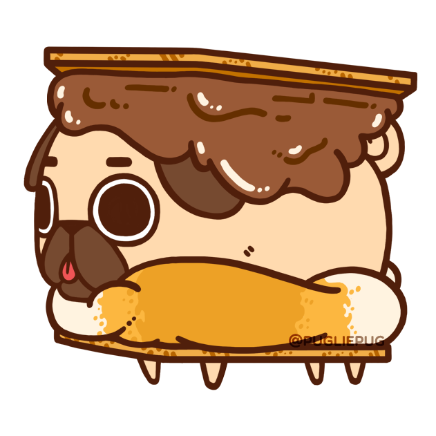 631x631 Puglie Pug I Want S'More Weekends! S'More Food! S'More