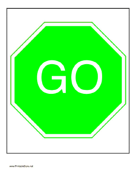 281x364 This Printable Go Sign Is The Perfect Complement To A Stop Sign