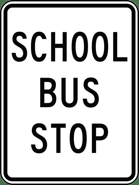 450x600 School Bus Stop Sign X5606