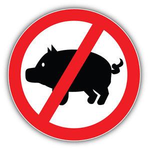 298x300 No Pig Ban Stop Sign Car Bumper Sticker Decal 5'' X 5'' Ebay