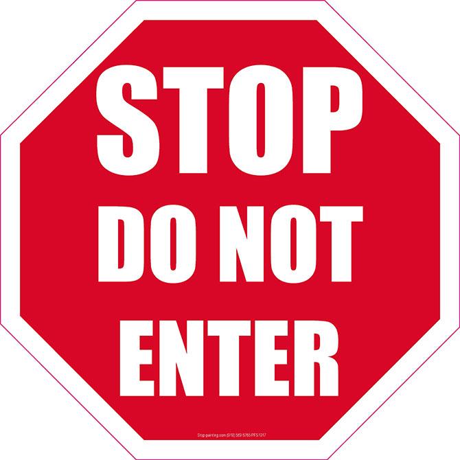 670x670 Stop Do Not Enter Floor Sign 18 Octagon