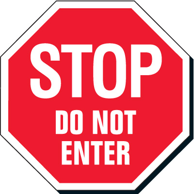 400x400 Stop Do Not Enter Reflective Sign Steel Signs