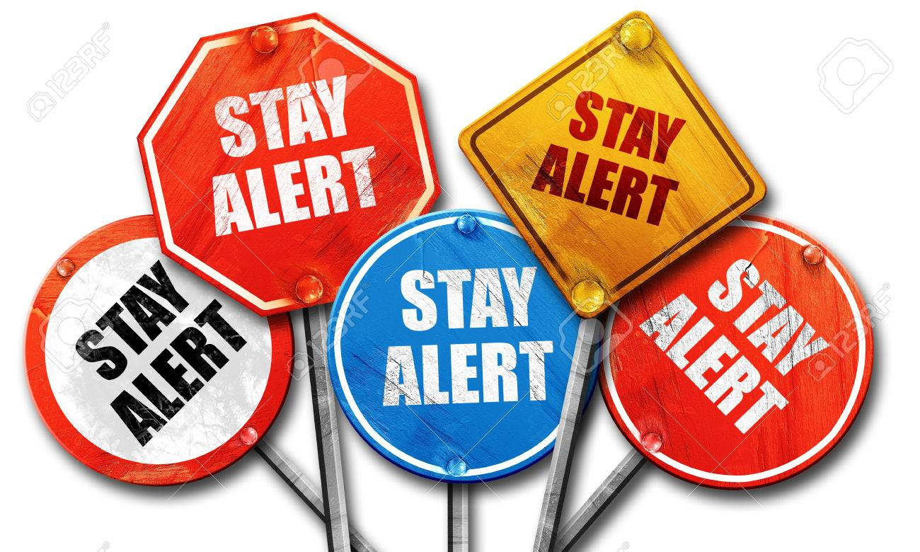 1300x780 Stay Alert, 3d Rendering, Rough Street Sign Collection Stock Photo