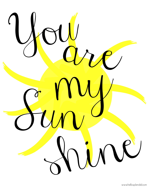 2400x3000 You Are My Sunshine Printable