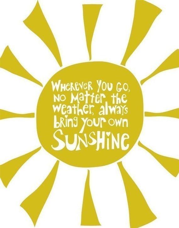 570x725 96 Best Pocket Full Of Sunshine Images Be Kind