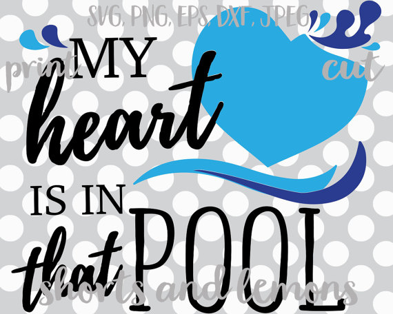 570x456 My Heart Is In That Pool Svg Swim Svg Swimming Svg Swimmer