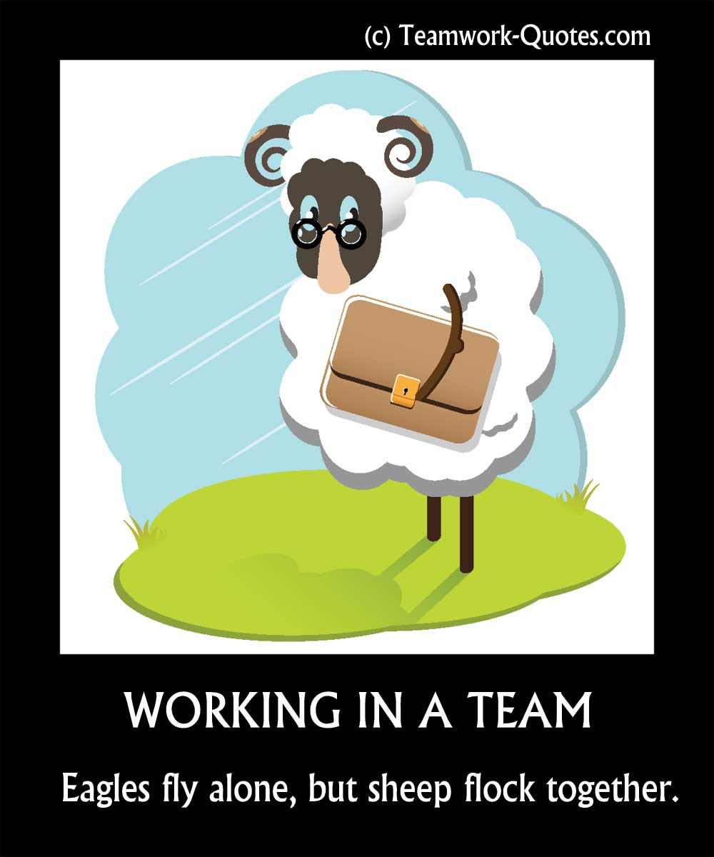 1000x1200 Funny Anti Teamwork Quotes And Posters Teamwork Quotes