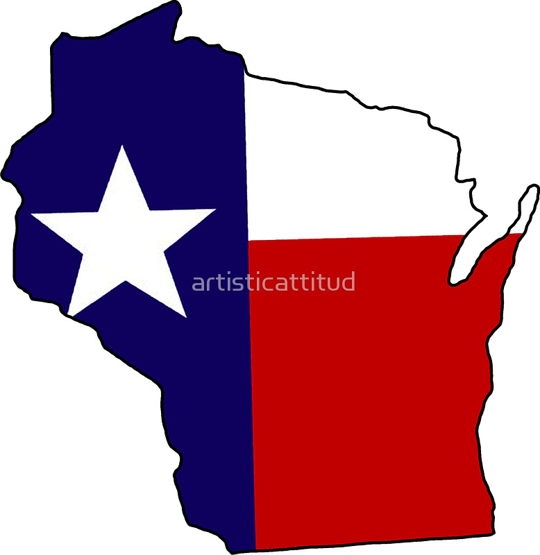 778x800 Texas Flag Wisconsin Outline Stickers By Artisticattitud Redbubble