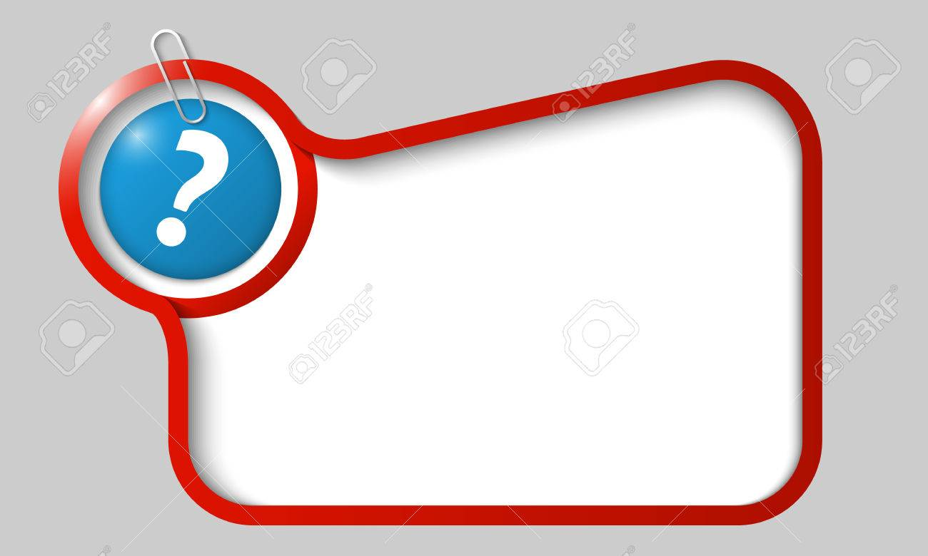 1300x780 Vector Text Box For Any Text With Question Mark And Paper Clip