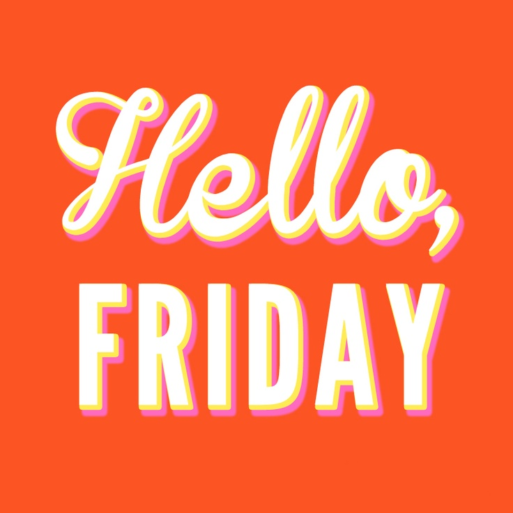 736x736 Just Knowing It Is Friday Can Motivate Us! ) Friday