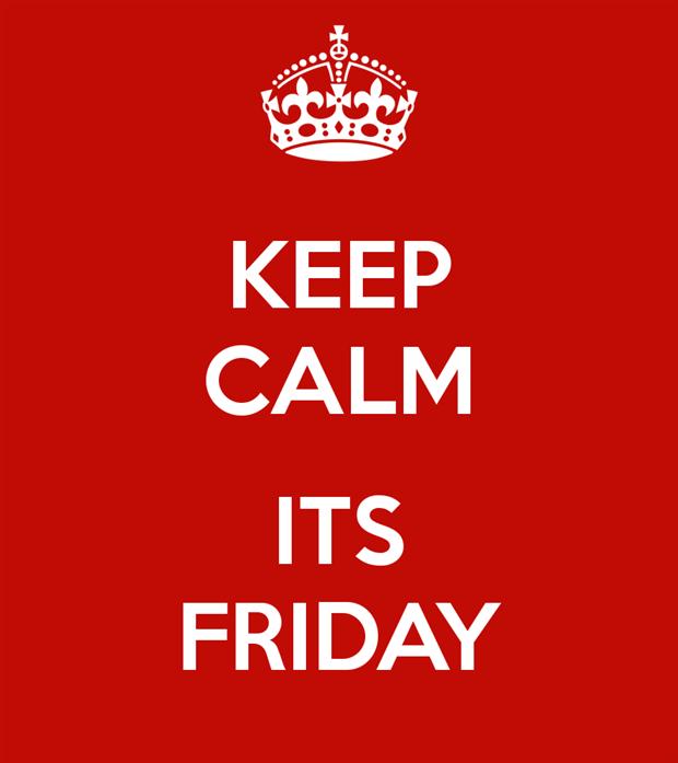 620x697 Keep Calm Its Friday Funny Tgif