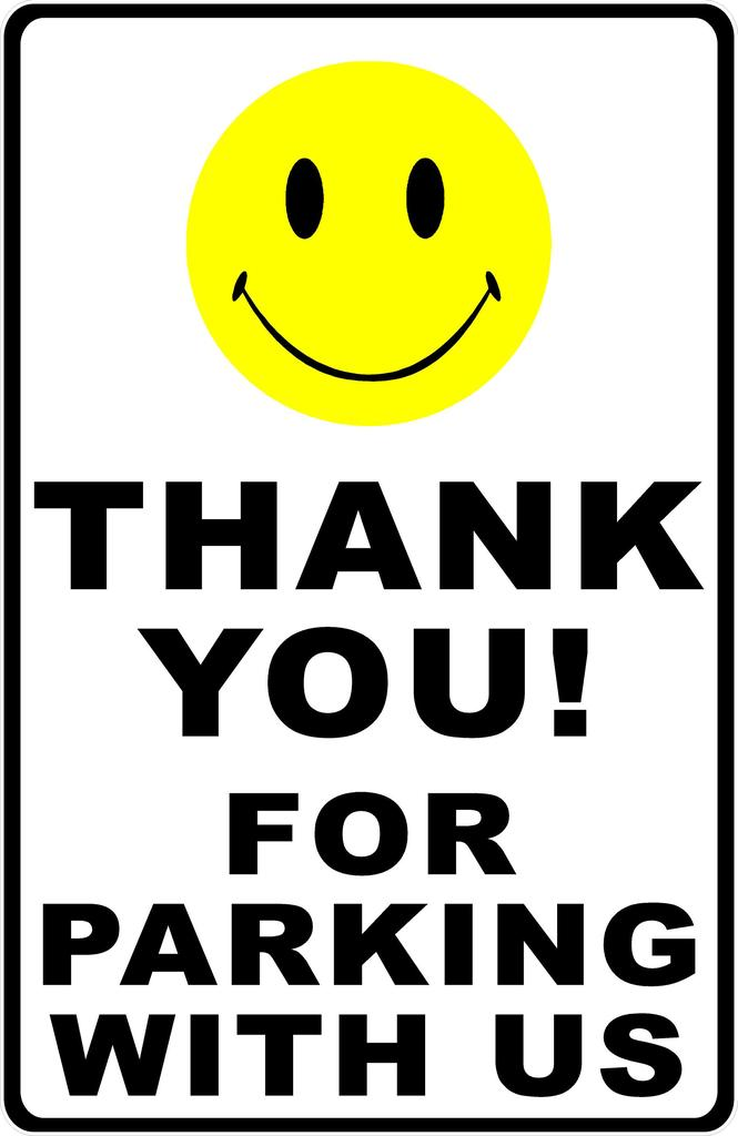 665x1024 Thank You For Parking With Us Sign Signs By Salagraphics