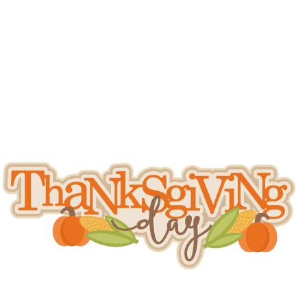 432x432 Thanksgiving Day Title Svg Scrapbook Cut File Cute Clipart Files
