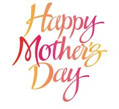 236x216 98 Best Mother's Day Quotes Images A Quotes
