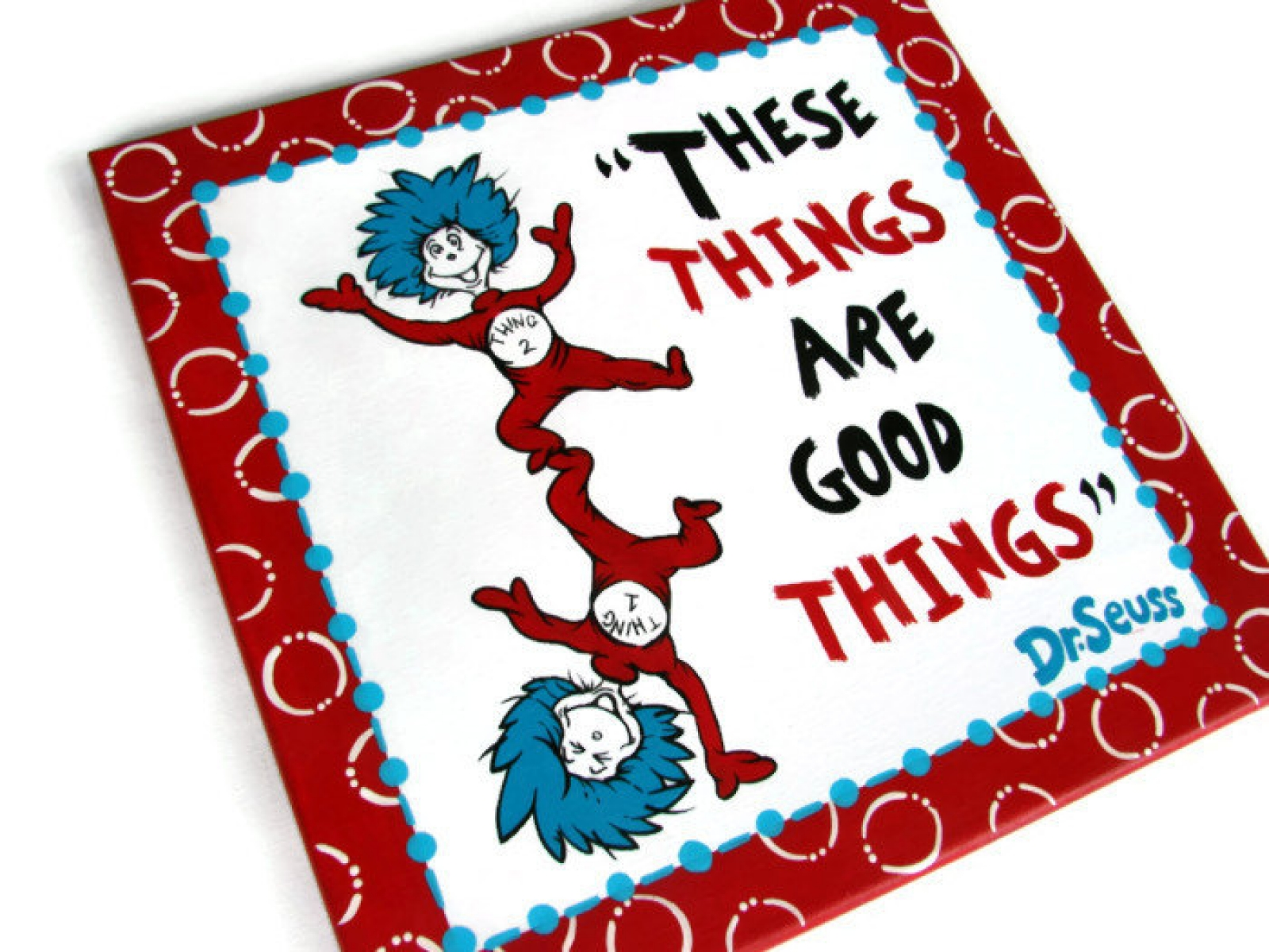 1600x1200 Thing 1 And Thing 2 Canvas, Dr Seuss, These Things Are Good Things
