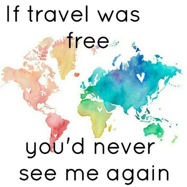 640x640 Best If Traveling Was Free Ideas Adios Image