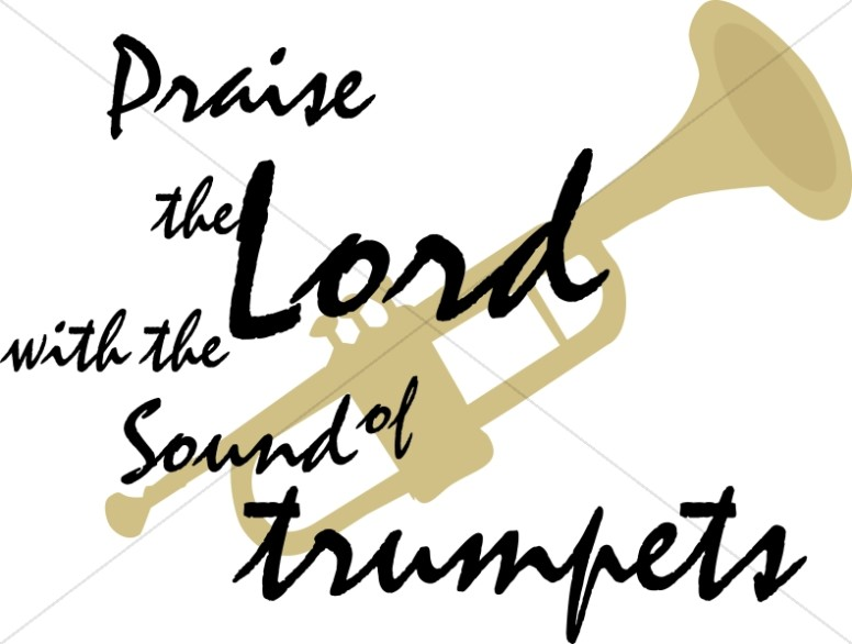 776x586 Praise The Lord With Trumpet Detail Inspirational Word Art