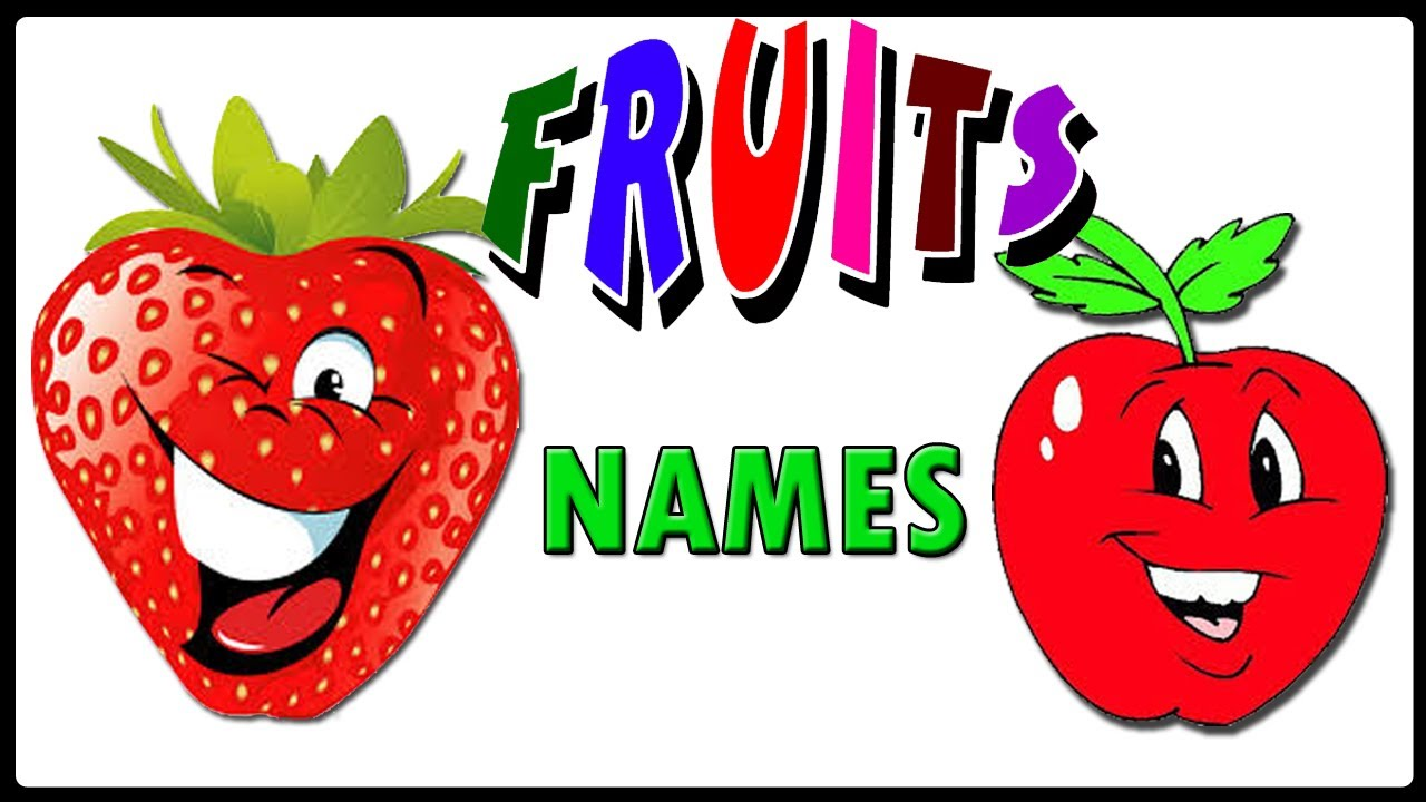 1280x720 Fruit Names With Pictures For Children Fruit Names With Spelling