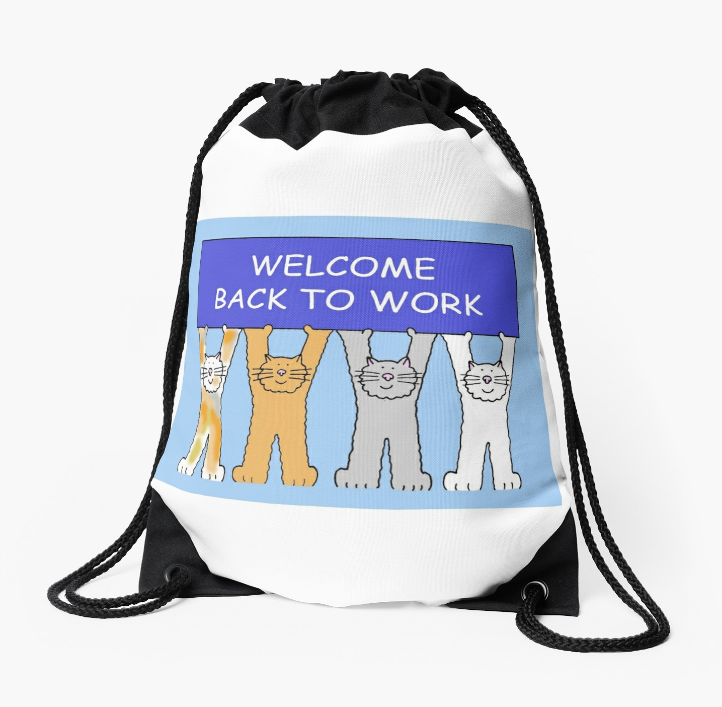 1435x1404 Welcome Back To Work, Cats. Drawstring Bags By Katetaylor Redbubble
