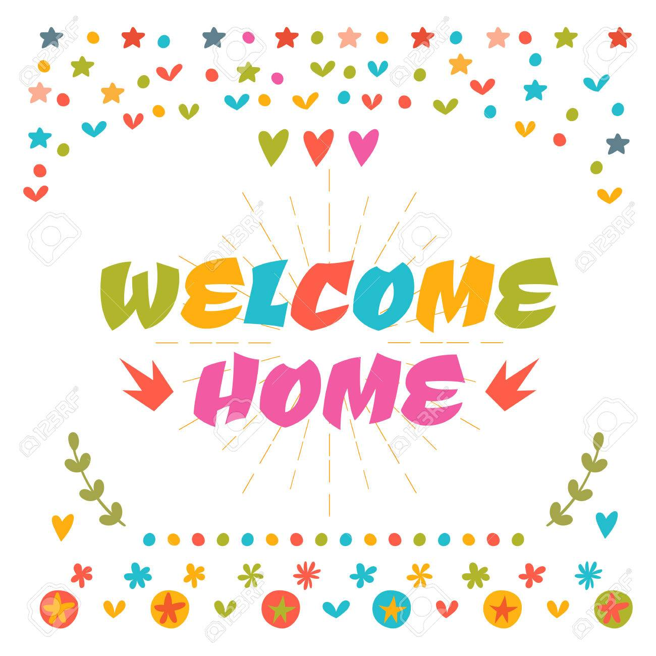 1300x1300 Welcome Home Text With Colorful Design Elements. Cute Greeting
