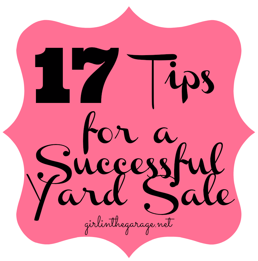 883x895 17 Tips For A Successful Yard Sale Girl In