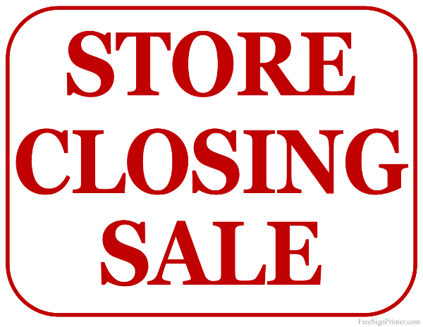 600x464 Printable Store Closing Sale Sign