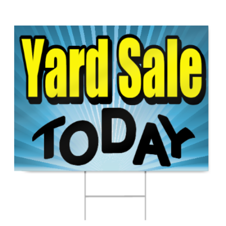 450x450 Yard Sale Today Sign