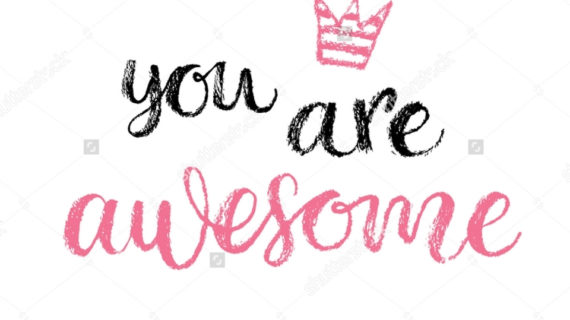 570x320 You Are Awesome Quotes Awesome Clipart With Quotes