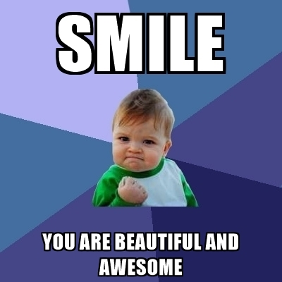 400x400 Smile You Are Beautiful And Awesome