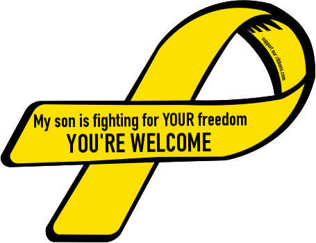 455x350 Custom Ribbon My Son Is Fighting For Your Freedom You'Re Welcome