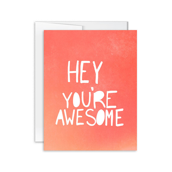 570x570 Encouragement Card Hey You'Re Awesome Card Greeting